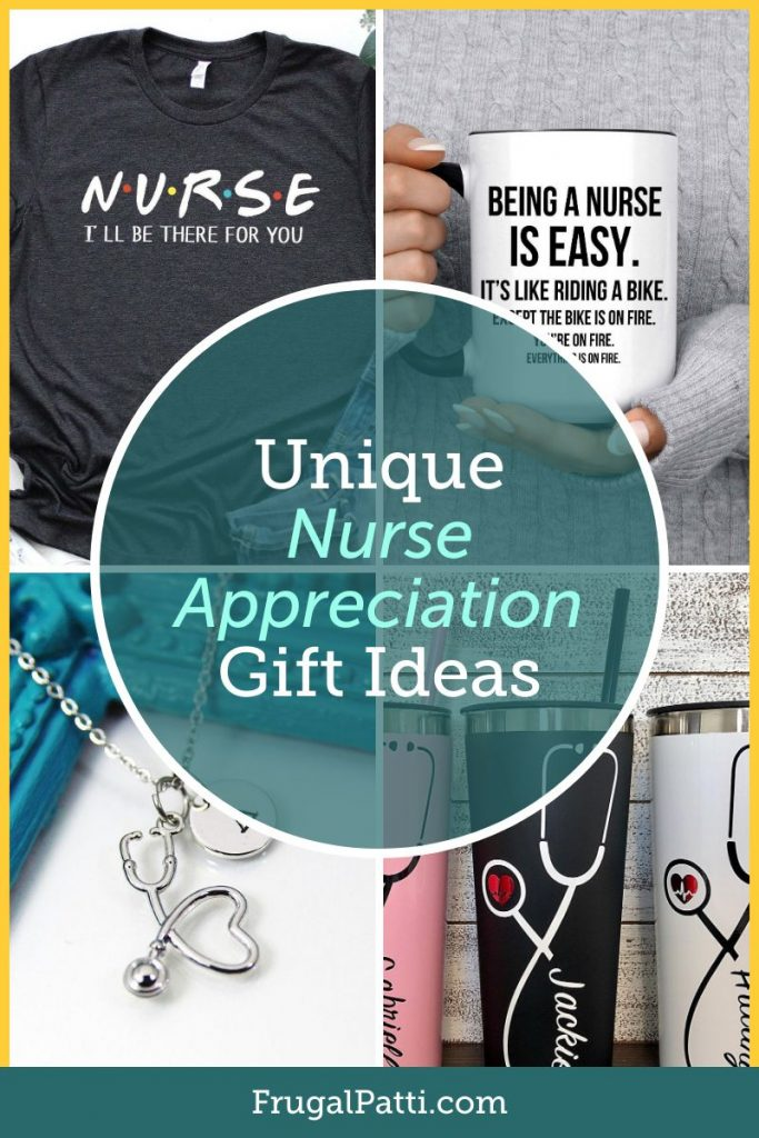 Unique Nurse Appreciation Gifts