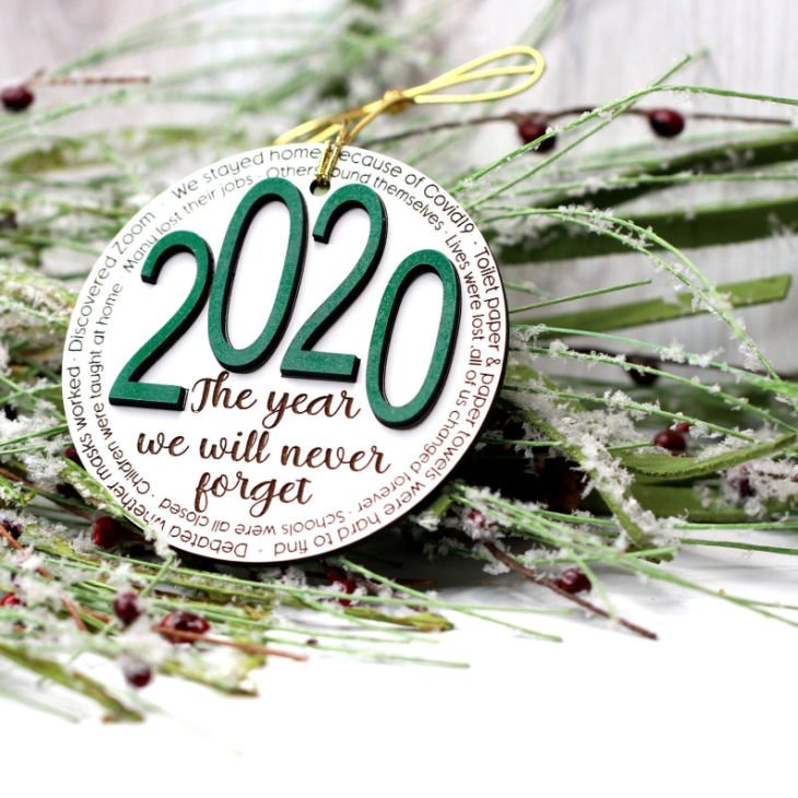 2020 The Year We Will Never Forget Christmas Ornament